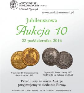 Antykwariat Numizmatyczny Michał Niemczyk - Jubileuszowa Aukcja 10