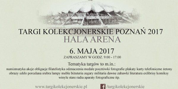 Zapraszamy na II edycję Targów Kolekcjonerskich Poznań 2017, które odbędą się 6 maja (sobota) 2017 roku w godzinach 9:00-17:00 w Hali Widowiskowo-Sportowej ARENA, ul. Wyspiańskiego 33, 60-751 Poznań Tematyka targów […]