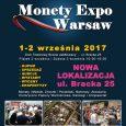 W dniach 1-2 września 2017 roku (godz. 10-16) w Domu Towarowym Braci Jabłkowskich przy ulicy Brackiej 25 w Warszawie odbędzie się kolejna edycja targów Monety Expo Warsaw. Polskie Towarzystwo Numizmatyczne […]
