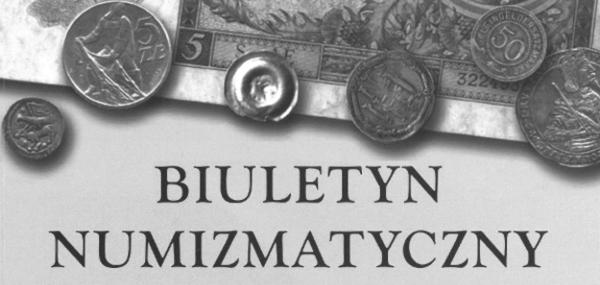 Biuletyn Numizmatyczny Nr 3 (391) 2018