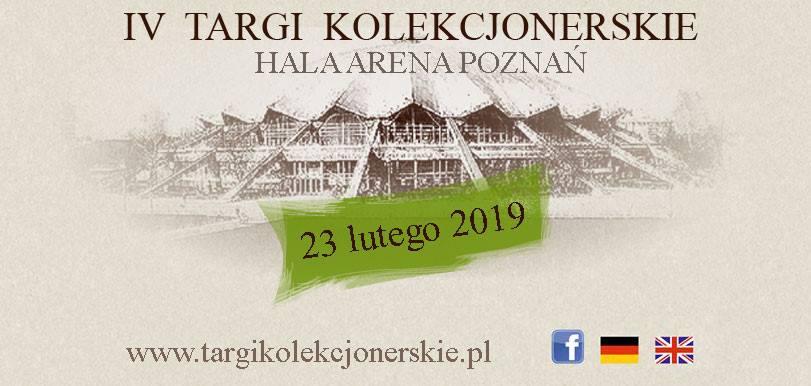 IV Targi Kolekcjonerskie – Poznań 23 lutego 2019 r.