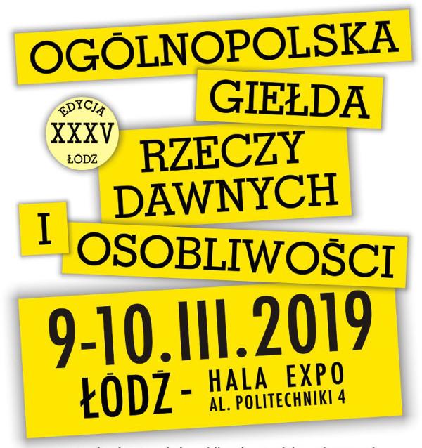 Giełda w Łodzi – 9/10 marca 2019 r.