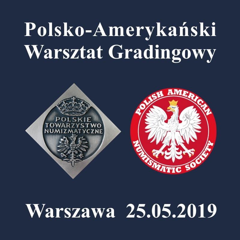 Polsko-Amerykański Warsztat Gradingowy – 25 maja 2019 r.