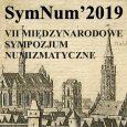 Serdecznie zapraszamy do wzięcia udziału w VII Sympozjum Numizmatycznym SymNum'2019. Sympozjum organizowane jest przez PTN Wrocław oraz Muzeum Powiatowe w Nysie. Sympozjum odbędzie się w dniach 6-7 lipca 2019 roku […]