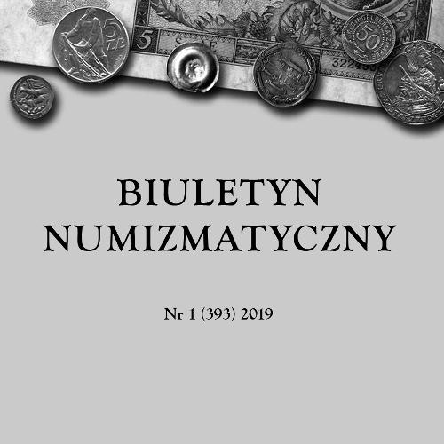 BIULETYN NUMIZMATYCZNY Nr 1 (393) 2019
