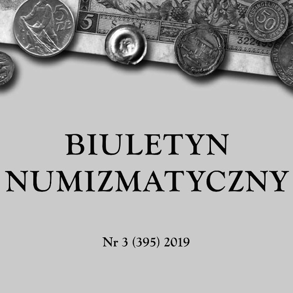 BIULETYN NUMIZMATYCZNY Nr 3 (395) 2019