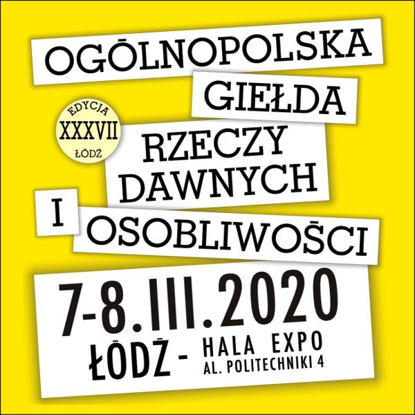 Giełda w Łodzi 7-8 marca 2020 r.