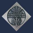 XVI WALNY ZJAZD DELEGATÓW POLSKIEGO TOWARZYSTWA NUMIZMATYCZNEGO KIELCE KARCZÓWKA 8-10 października 2021 r. PROGRAM